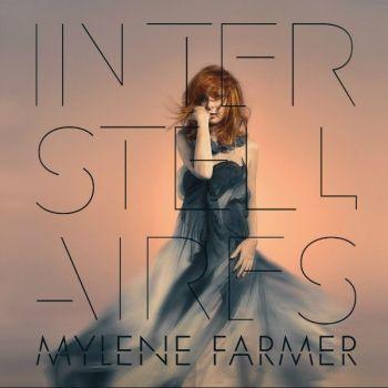 Mylène Farmer - Interstellaires (2015)